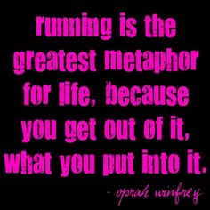 Don't know if Oprah is my go to for fitness advice but it's true none the less