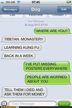 Dog text!   Where Else Would He Be?