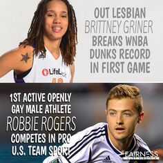 It was a fantastic weekend for LGBT athletes! Congrats to Brittney and Robbie for your phenomenal achievements and for the courage to live and play openly.
