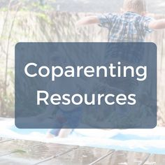 Free Resources for Coparents | Co-Parenting | Divorce Recovery | Shared Custody | Single Mom | Single Dad | Parallel Parenting | This Life in Progress: Divorced Parent and Blended Family Support