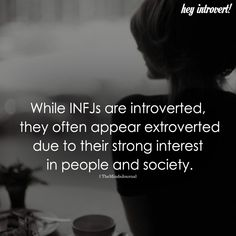 While INFJs Are Introverted