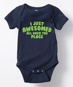 Love this Navy 'I Just Awesomed' Bodysuit - Infant by KidTeeZ on #zulily! #zulilyfinds