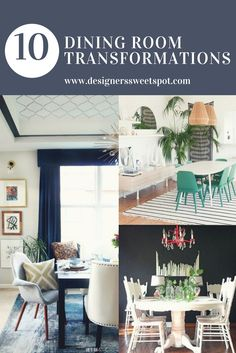 10 Dining Room Transformations|Designers Sweet  Spot|www.designerssweetspot.com Dining Room