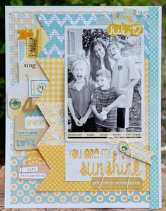 my sunshine (times 4)... by wendy sue anderson - Two Peas in a Bucket #scrapbooking