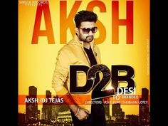 #D2B#AKSH feat.Appy  #Single Records  Official full video  Latest...