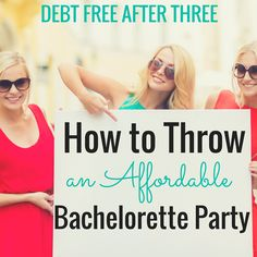 This post showed me how to throw a kick-ass bachelorette party for my best friend! A must-read if you're planning a bachelorette party. http://www.debtfreeafterthree.com/how-to-throw-an-affordable-bachelorette-party/