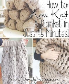 Arm Knit a Blanket in 45 Minutes   simplymaggie.com The fastest way to knit a chunky style blanket.