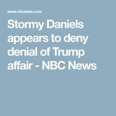 Stormy Daniels appears to deny denial of Trump affair - NBC News