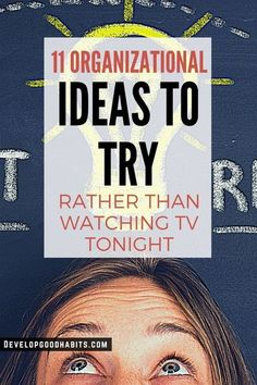11 Organizational Ideas to Try Rather than Watching TV Tonight