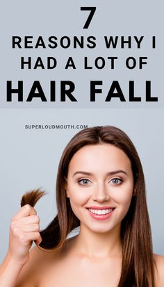 7 Reasons why I had a lot of hair fall Reason Of Hair Fall, Remedies For Glowing Skin, Hair Falling Out, Anti Aging Tips, Fall Hair, Home Remedies, Makeup Tips, Health Tips, Beauty Hacks