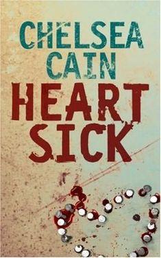 Heart Sick - Gretchen Lowell #1