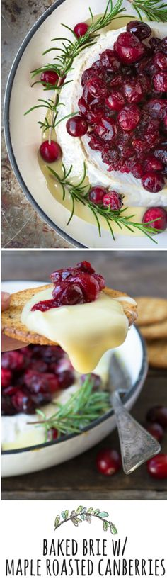 WINTER: Baked Brie with Maple Roasted Cranberries  (It doesn't get prettier than this!!! What an impressive holiday appetizer!)