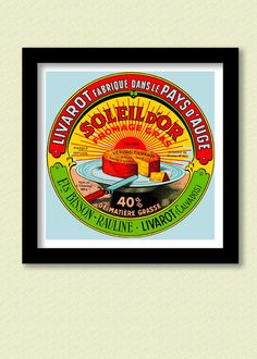 Vintage French Cheese Label Rising  Sun 30x30 cms  Poster. £12.50, via Etsy.