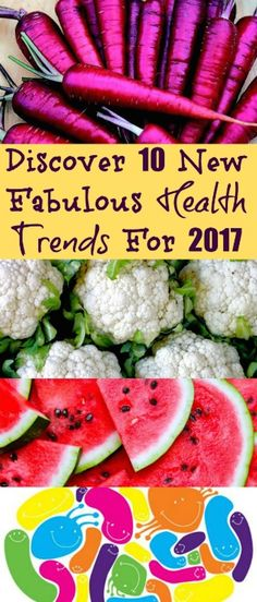 Discover 10 New Fabulous Health Trends For 2017