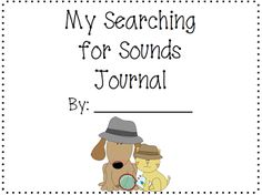 Searching for Sounds Journal Freebie- great weekly literacy center for k/1!