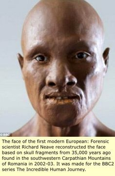 the reconstructed face of the first european(s) from 35,000 year old remains.  Etruria: The Black Etruscans, Malta and the Phoenicians