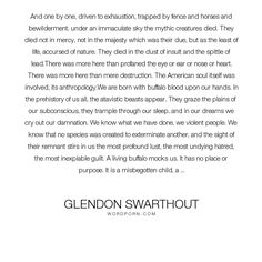 """Glendon Swarthout - """"And one by one, driven to exhaustion, trapped by fence and horses and bewilderment,..."""". god, america, violence, animals, hunting, buffalo"""