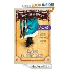 Ruth: 5 (Brides of the West): Lori Copeland: Amazon.com: Kindle Store