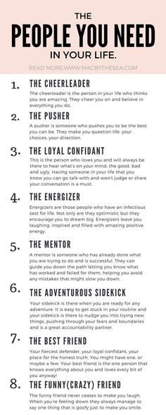 The people you need in your life. How to life your best life and reach your goals. Self improvement inspirational tips, self development and goal setting. Ideas and tips on affirmations, goal tracking, habit breaking, life changing actions you can take in your life to change your health, body, relationships. Ways to stimulate personal growth and create habits for success.