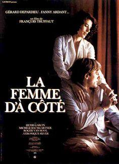 'La Femme d'à côté' by François Truffaut (1981). Full movie in 10 parts on YouTube...