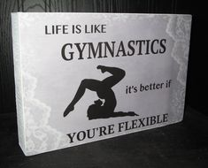 Great gift for the gymnastics coach or gymnast. Painted wood Box Sign White Professionally Printed Front Size measures about 7.5x11.5 inches Open Back Box ... Hangs on wall or sits on shelf Please visit my etsy shop https://www.etsy.com/shop/WordsofWisdomNH