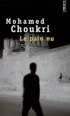 Le pain nu, Mohamed Choukri