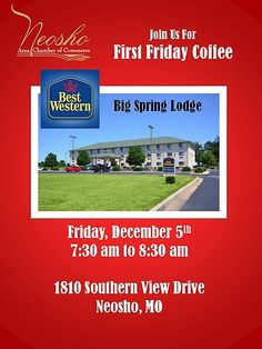 Join us for our December First Friday Coffee hosted by Best Western Big Spring Lodge.