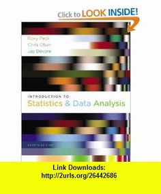 Introduction to Statistics and Data Analysis (Available Titles Aplia) (9780840054906) Roxy Peck, Chris Olsen, Jay L. Devore , ISBN-10: 0840054904  , ISBN-13: 978-0840054906 ,  , tutorials , pdf , ebook , torrent , downloads , rapidshare , filesonic , hotfile , megaupload , fileserve