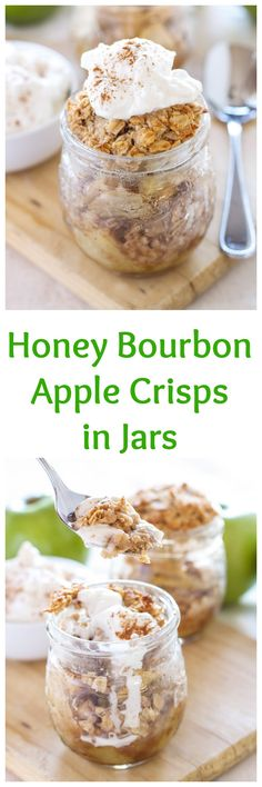 Honey Bourbon Apple Crisps in Jars | Recipe Runner | Honey and bourbon add so much extra flavor to these individual apple crisps! #glutenfree