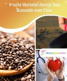 9 #tolle Vorteile durch den Konsum von Chia  #Chiasamen sind durch ihre winzige Größe #charakterisiert. Zusätzlich habe sie einen nussigen #Geschmack. So wird der #Konsum von Chia deutlich erleichtert.