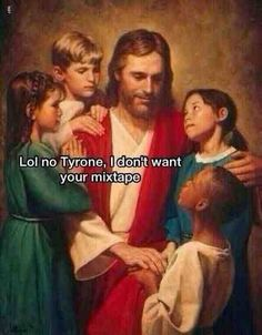 Jesus and the mix-tape.