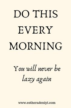 do this every morning and you'll never be lazy again Self Development, Personal Development, Motivational Quotes, Inspirational Quotes, Motivational Wallpaper, Quotes Positive, Positive Affirmations, Good Habits, Healthy Habits
