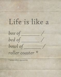 Life is like a _______ Art Print by AGRIMONY // Aaron Thong   Society6   Sambazon