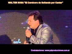 """WALTER SOSA """" EL Carnicero de Soñando por Cantar"""" Algo de Mi cont: www.p..."""