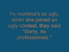 Yo Mama Jokes | Yo Momma So Fat jokes | Funny Videos | get exciting and amazing funny yo mama jokes follow me.Don't should not miss http://www.yomamajokeshub.com/