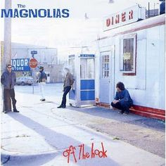 The Magnolias - Off The Hook