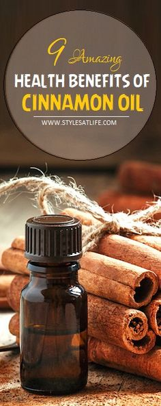 9 Amazing Health Benefits of Cinnamon Oil