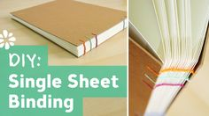 How to Bind Single Sheets : Bookbinding Tutorial || Sea Lemon