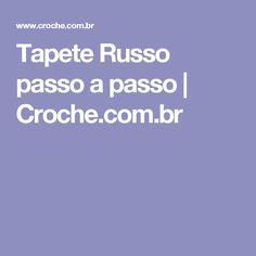 Tapete Russo passo a passo   Croche.com.br