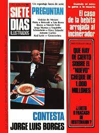 Borges todo el año: Jorge Luis Borges: Veinte preguntas notables [Revista Siete Días, 1976, Borges responde a Pinky, Raúl Lavié, Tato Bores, Vinicius de Moraes, Jorge Schussheim, Edmundo Rivero, Antonio Carrizo y otros]