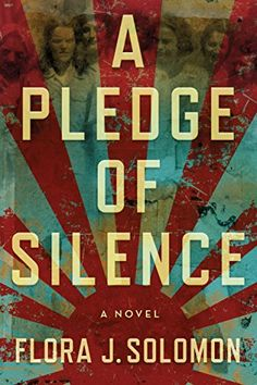 A Pledge of Silence by Flora J. Solomon http://smile.amazon.com/dp/B00LWE0QZC/ref=cm_sw_r_pi_dp_RCHRvb03Q0SFT
