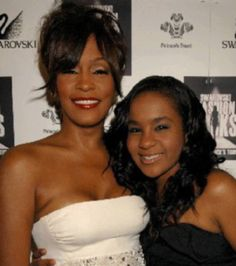 Whitney Houston and Bobbi Khristina.