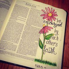 be encouraged Bible Prayers, Bible Scriptures, Romans Bible, Faith Bible, Bible Quotes, Bible Doodling, Bible Drawing, Scripture Art, Bible Art