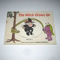 The Witch Grows Up Vintage 1970s Scholastic Children's Book by Norman Bridwell