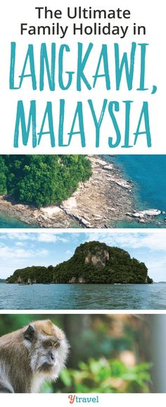 The Ultimate Family Holiday in Langkawi, Malaysia, including tips on things to do in Langkawi with kids, where to stay including hotels, best restaurants and places to eat, and much more.  This travel guide includes tips for enjoying the beach and sea views, shopping in Oriental village, items to add to your packing list, and other must have information. #Asia #Langkawi #travel #traveltips #southeastasia