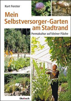 Fresh Mein Selbstversorger Garten am Stadtrand