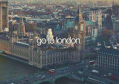 Image via We Heart It #city #dreams #GreatBritain #london #teen #travel #bucketlist
