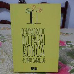 Bom dia    O namorado do papai ronca (http://pliniocamillo.wordpress.com/2013/06/16/agradecimentos-que-nao-cabem-na-vida/)