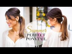 ▶ Summer Perfect Ponytail - YouTube