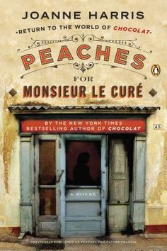 "Peaches for Monsieur le Cure. Is it bad I want to read this because is says ""peaches""? =]"